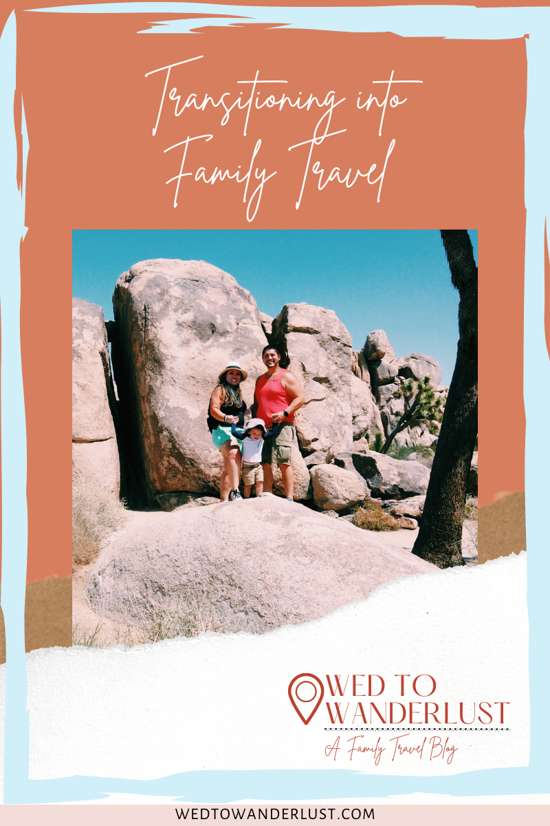 HOW TO TRANSITION INTO FAMILY TRAVEL